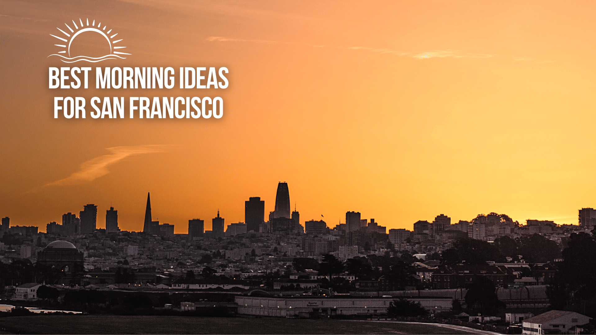 Best_Morning_Ideas_for_San_Francisco_Cover.png